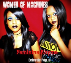 Women Of Machines Promotion Tour